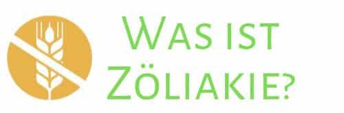 Was ist Zöliakie?